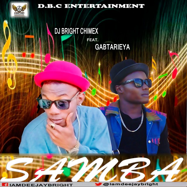 DJ BRIGHT FT GABTARIEYA-SAMBA PIX