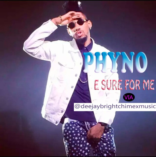 PHYNO E SURE FOR ME PIX